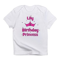 1st Birthday Princess Lily! Infant T-Shirt