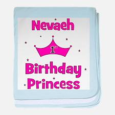 1st Birthday Princess Nevaeh! baby blanket