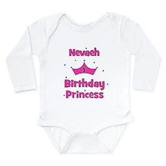 1st Birthday Princess Nevaeh! Long Sleeve Infant B