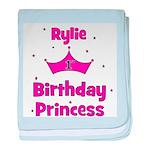 1st Birthday Princess Rylie! baby blanket