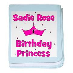 1st Birthday Princess Sadie R baby blanket