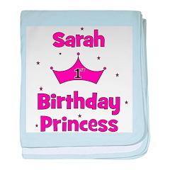 1st Birthday Princess Sarah! baby blanket