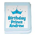 1st Birthday Prince Andrew! baby blanket
