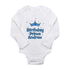 1st Birthday Prince Andrew! Long Sleeve Infant Bod