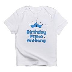 1st Birthday Prince ANTHONY! Infant T-Shirt