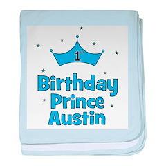 1st Birthday Prince AUSTIN! baby blanket