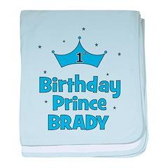 1st Birthday Prince BRADY! baby blanket