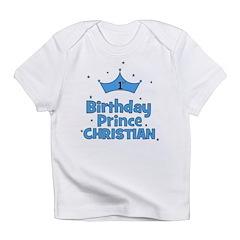 Christian 1st Birthday Prince Infant T-Shirt