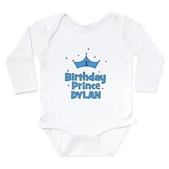 1st Birthday Prince Dylan! Long Sleeve Infant Body