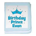 1st Birthday Prince EVAN! baby blanket