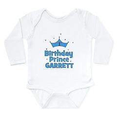 1st Birthday Prince Garrett! Long Sleeve Infant Bo
