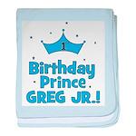 1st Birthday Prince Greg Jr.! baby blanket