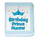 1st Birthday Prince HUNTER! baby blanket
