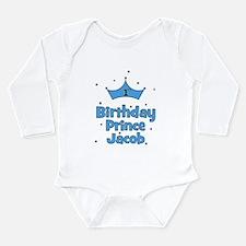 1st Birthday Prince Jacob! Long Sleeve Infant Body