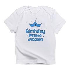 1st Birthday Prince Jaxson! Infant T-Shirt