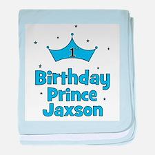 1st Birthday Prince Jaxson! baby blanket