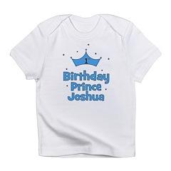 1st Birthday Prince JOSHUA! Infant T-Shirt