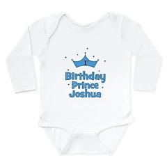 1st Birthday Prince JOSHUA! Long Sleeve Infant Bod