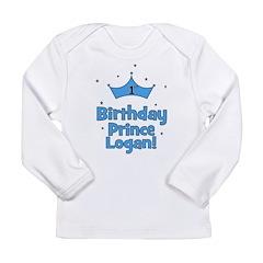 1st Birthday Prince Logan! Long Sleeve Infant T-Sh