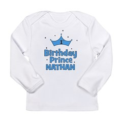 1st Birthday Prince Nathan! Long Sleeve Infant T-S