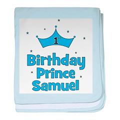 1st Birthday Prince SAMUEL! baby blanket