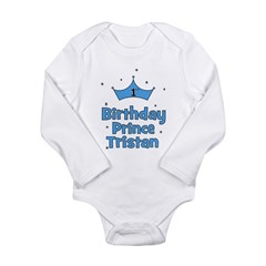 1st Birthday Prince Tristan Long Sleeve Infant Bod
