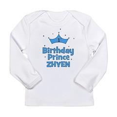 1st Birthday Prince Zhyen! Long Sleeve Infant T-Sh