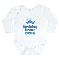 1st Birthday Prince Zhyen! Long Sleeve Infant Body