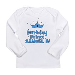 1st Birthday Prince Samuel IV Long Sleeve Infant T