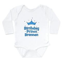 Birthday Prince Brennan! Long Sleeve Infant Bodysu