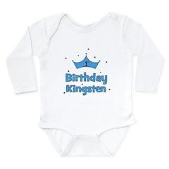 1st Birthday Kingsten! Long Sleeve Infant Bodysuit