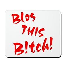 Blog THIS Bitch! Mousepad