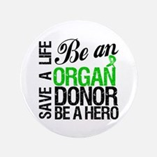 "Be an Organ Donor 3.5"" Button (100 pack)"