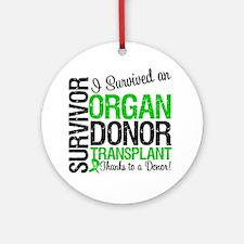 I Survived Organ Transplant Ornament (Round)