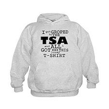 I Got Groped By The TSA Hoodie