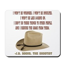 The Shootists Creed Mousepad