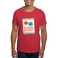 Grab Christmas By the Balls! ~ T-Shirt