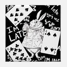 I'm Late Tile Coaster