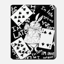 I'm Late Mousepad