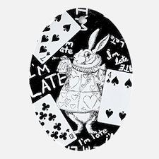 I'm Late Ornament (Oval)
