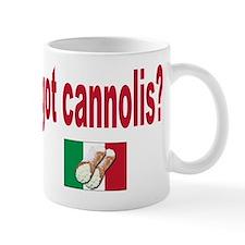 got cannolis Mug
