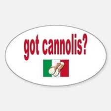 got cannolis Sticker (Oval)