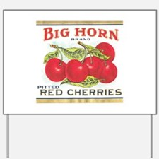 Funny Cherry Yard Sign