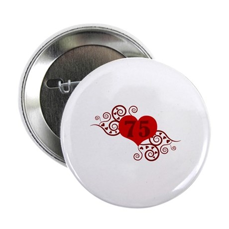 """75th Birthday Fancy Heart 2.25"""" Button (100 pack)"""