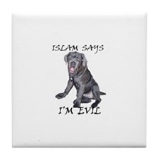 Islam Says I'm Evil Tile Coaster