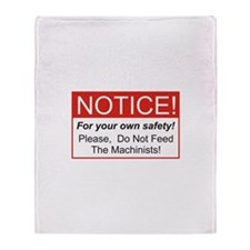 Notice / Machinists Throw Blanket