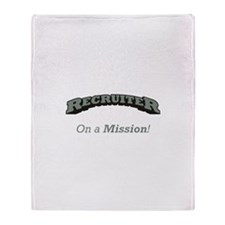 Recruiter - On a Mission Throw Blanket