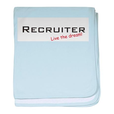 Recruiter / Dream! baby blanket