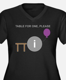 Table for One, Please Women's Plus Size V-Neck Dar