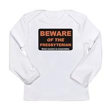 Beware / Presbyterian Long Sleeve Infant T-Shirt